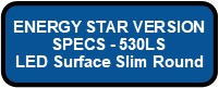 530LS LED SOFT DRUM PLEX SLIM ENERGY STAR VERSION Button