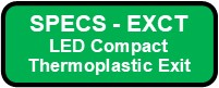 EXCT LED Compact Thermoplastic Exit Sign Button