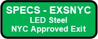 EXSNYC LED Steel Exit Sign Button