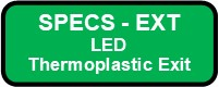 EXT LED Thermoplastic Exit Sign Button