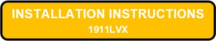 1911LVX LED Installation Instructions Button